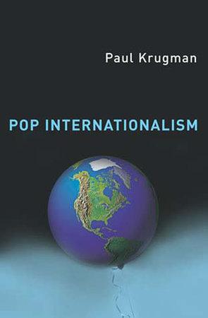 Pop Internationalism by Paul Krugman