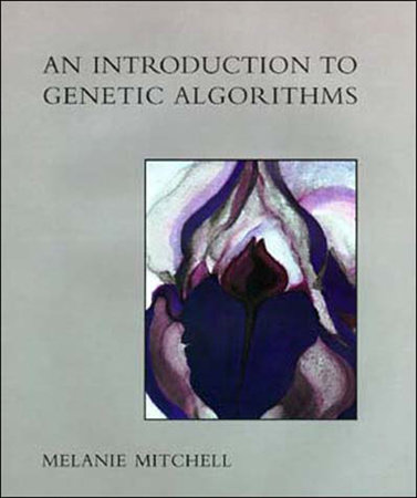 An Introduction to Genetic Algorithms by Melanie Mitchell