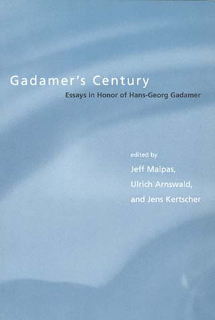 Gadamer's Century