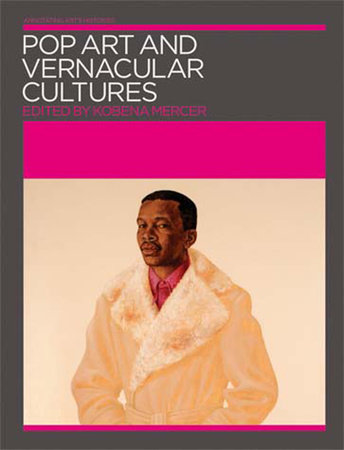 Pop Art and Vernacular Cultures by