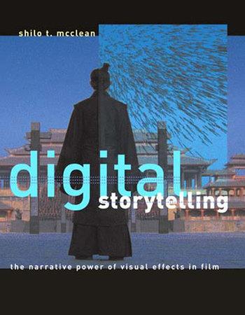 Digital Storytelling by Shilo T. McClean