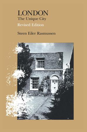 London, revised edition by Steen Eiler Rasmussen