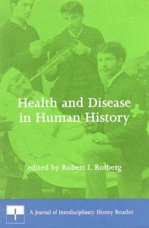 Health and Disease in Human History by