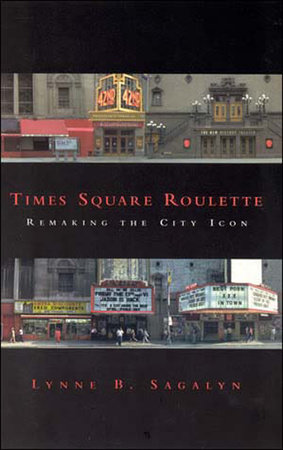 Times Square Roulette by Lynne B. Sagalyn