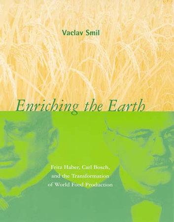 Enriching the Earth by Vaclav Smil