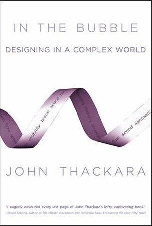 In the Bubble by John Thackara