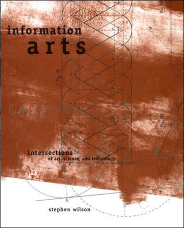 Information Arts by Stephen Wilson