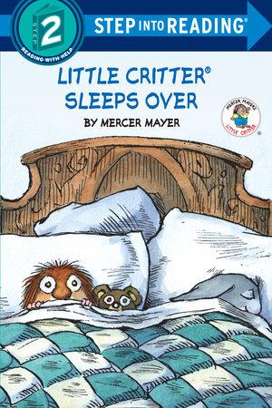 Little Critter Sleeps Over (Little Critter) by Mercer Mayer