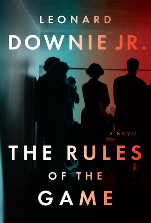The Rules of the Game by Leonard Downie, Jr.