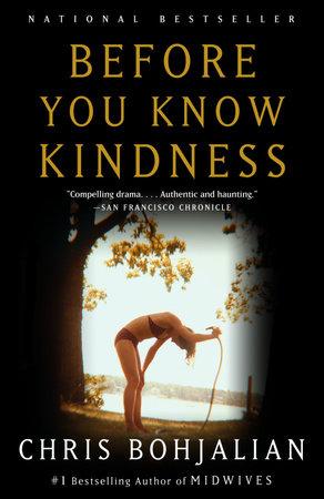 Ebook Before You Know Kindness By Chris Bohjalian