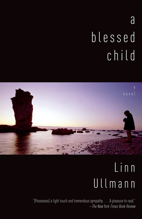 A Blessed Child by Linn Ullmann