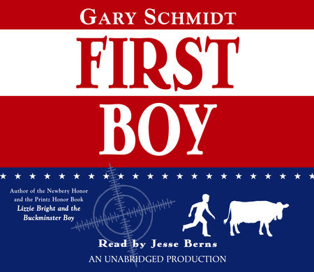First Boy by Gary D. Schmidt