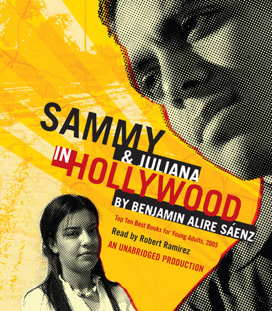 Sammy and Juliana in Hollywood by Benjamin Alire Sáenz