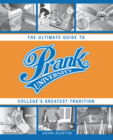 Prank University by John Austin