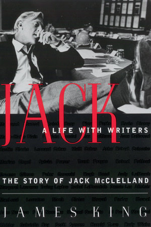 Jack: A Life With Writers by James King