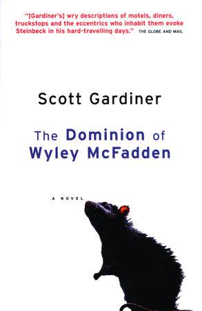 The Dominion of Wyley McFadden by Scott Gardiner