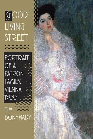 Good Living Street by Tim Bonyhady