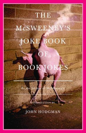 The McSweeney's Joke Book of Book Jokes by McSweeney's