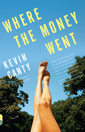 Where the Money Went by Kevin Canty