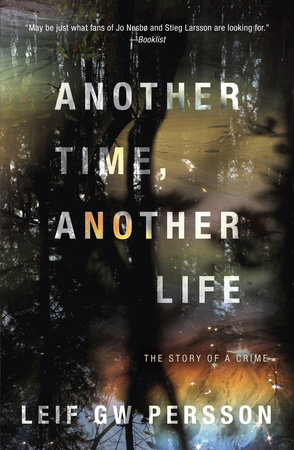 Another Time, Another Life by Leif GW Persson