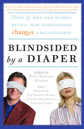 Blindsided by a Diaper by Dana Bedford Hilmer