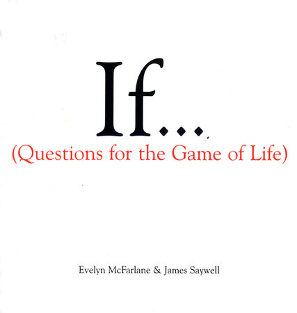 If..., Volume 1 by Evelyn McFarlane and James Saywell