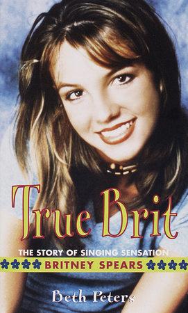 True Brit by Sheryl Berk and Beth Peters