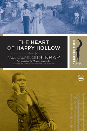 The Heart of Happy Hollow by Paul Laurence Dunbar | PenguinRandomHouse com:  Books