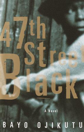 47th Street Black by Bayo Ojikutu