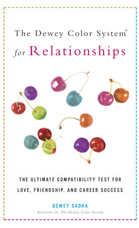The Dewey Color System for Relationships by Dewey Sadka