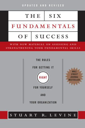 The Six Fundamentals of Success by Stuart Levine