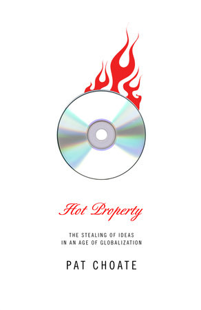 Hot Property by Pat Choate