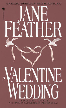 A Valentine Wedding by Jane Feather