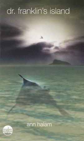 Dr. Franklin's Island by Ann Halam
