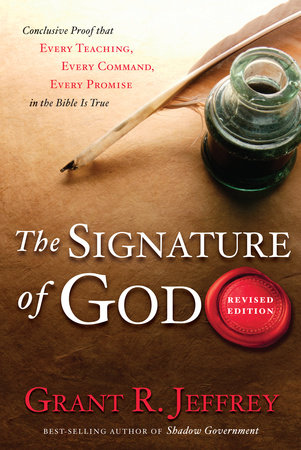 The Signature of God, Revised Edition by Grant R. Jeffrey