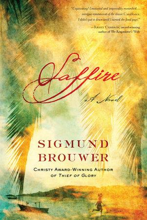 Saffire by Sigmund Brouwer