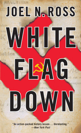 White Flag Down by Joel N. Ross