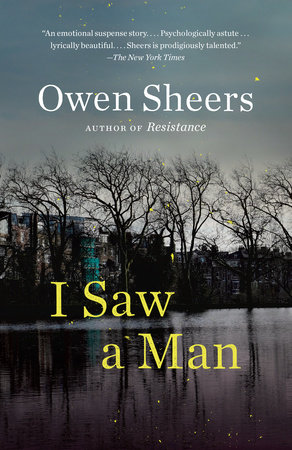 I Saw a Man by Owen Sheers