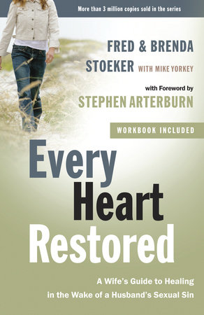 Every Heart Restored by Fred Stoeker and Brenda Stoeker