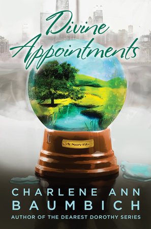 Divine Appointments by Charlene Ann Baumbich