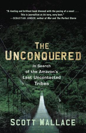 The Unconquered by Scott Wallace