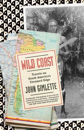 Wild Coast by John Gimlette