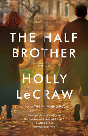 The Half Brother by Holly LeCraw