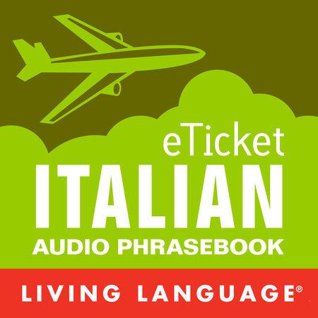 eTicket Italian by Living Language