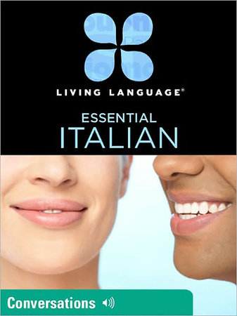 Essential Italian: Conversations by Living Language