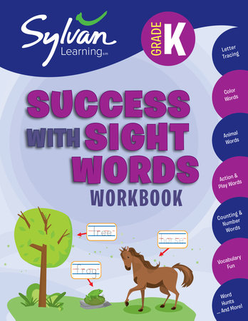 Kindergarten Success with Sight Words Workbook by Sylvan Learning