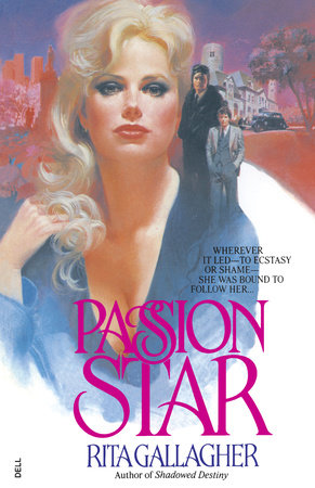 Passion Star by Rita Gallagher