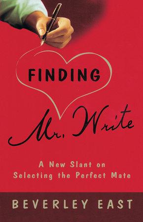 Finding Mr. Write by Beverley East