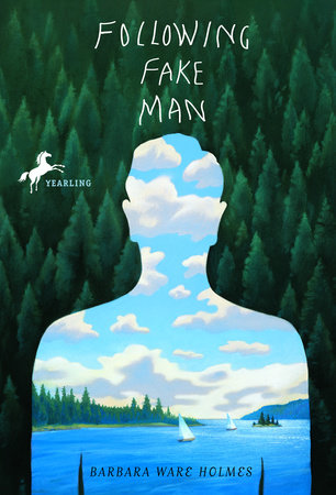 Following Fake Man by Barbara Ware Holmes