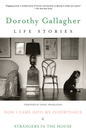 Life Stories by Dorothy Gallagher